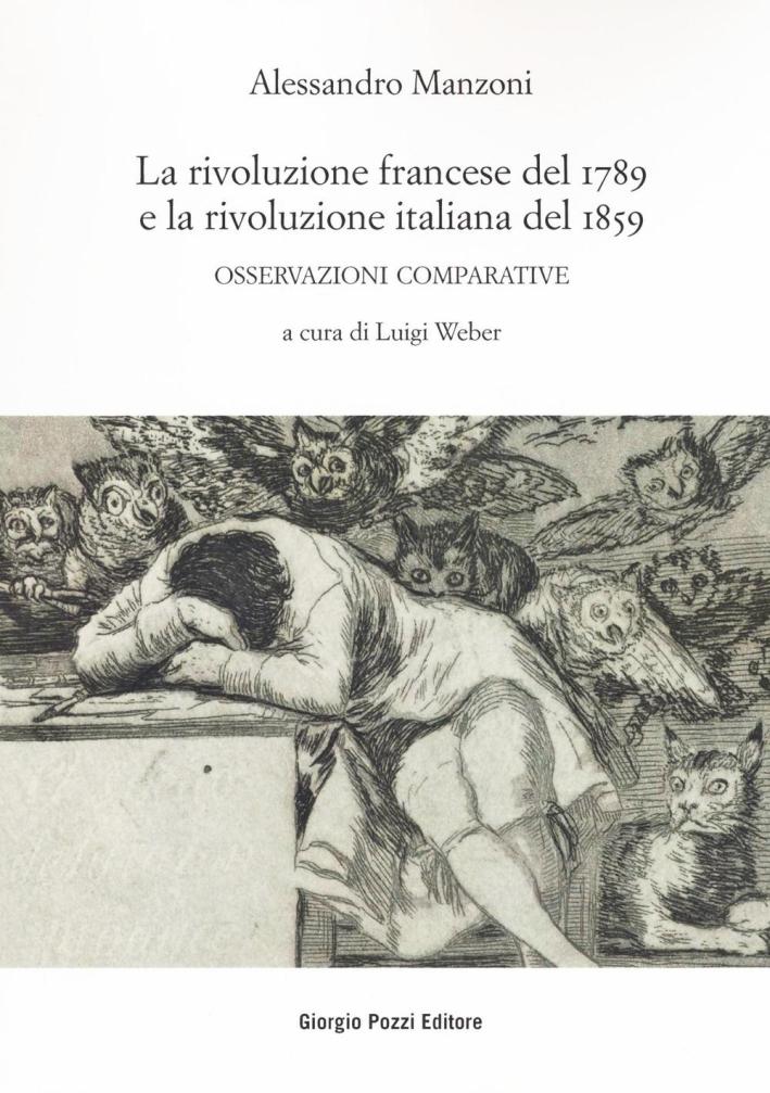 La rivoluzione francese del 1789 e la rivoluzione italiana del 1859. Osservazioni comparative.