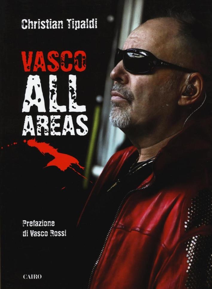 Vasco all'Areas.