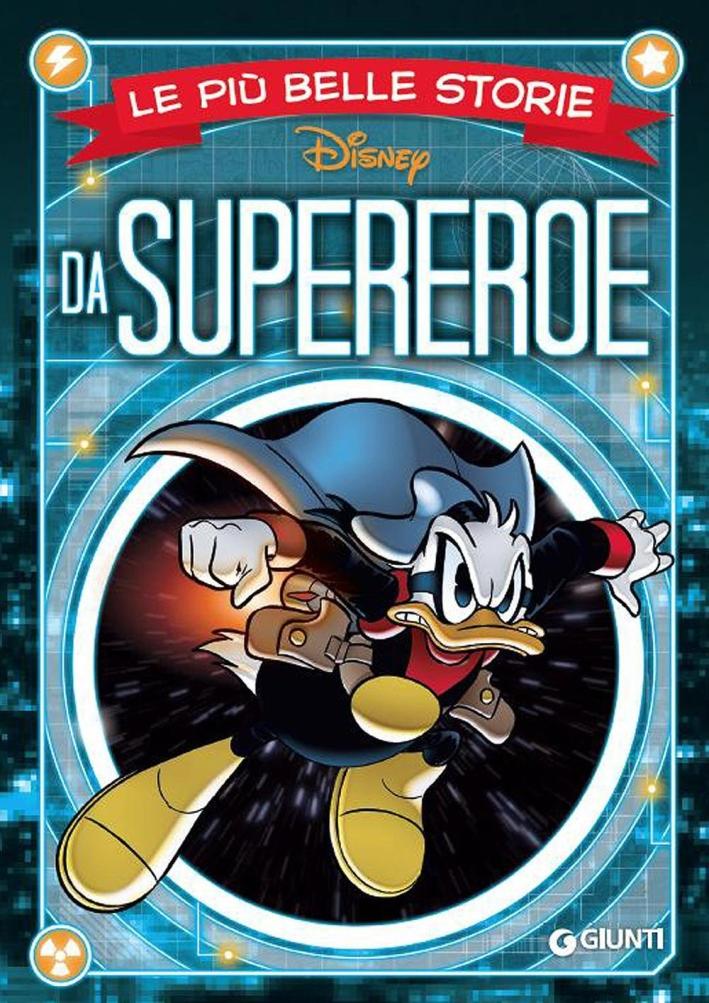 Le più belle storie da supereroe.