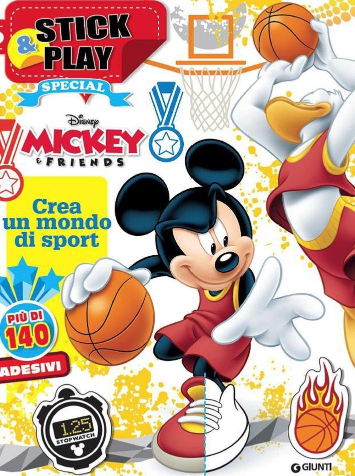 Topolino. Crea un mondo di sport. Mickey&friends. Stick & play special. Con adesivi. Ediz. illustrata