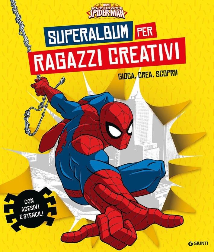 Superalbum per ragazzi in gamba. Ultimate Spider-Man. Album creativo.