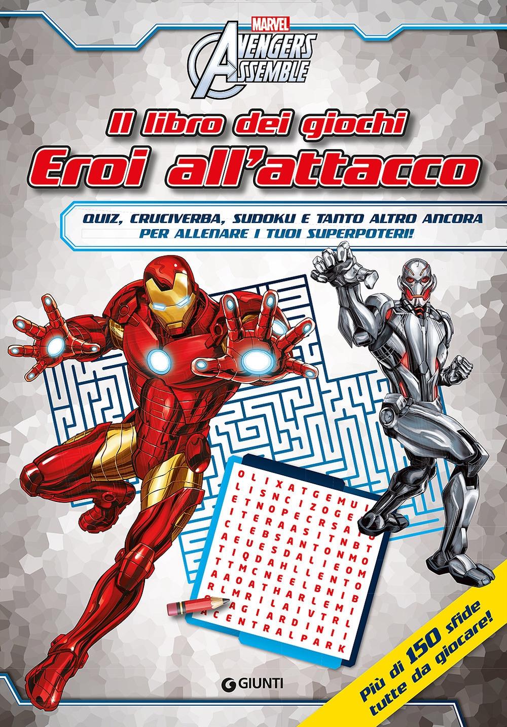 Il libro dei giochi per superpoteri. Avengers assemble.