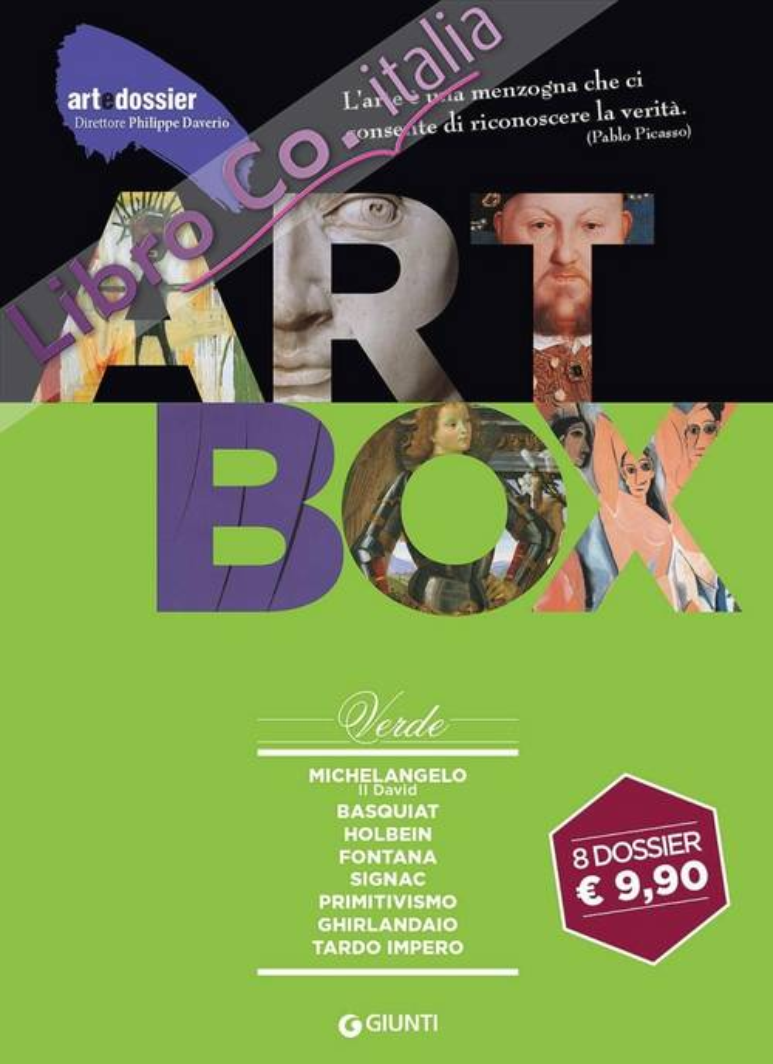 Dossier d'art. Box verde: Michelangelo. Il DavidBasquiatHolbeinFontanaSignacPrimitivismoGhirlandaioTardo impero