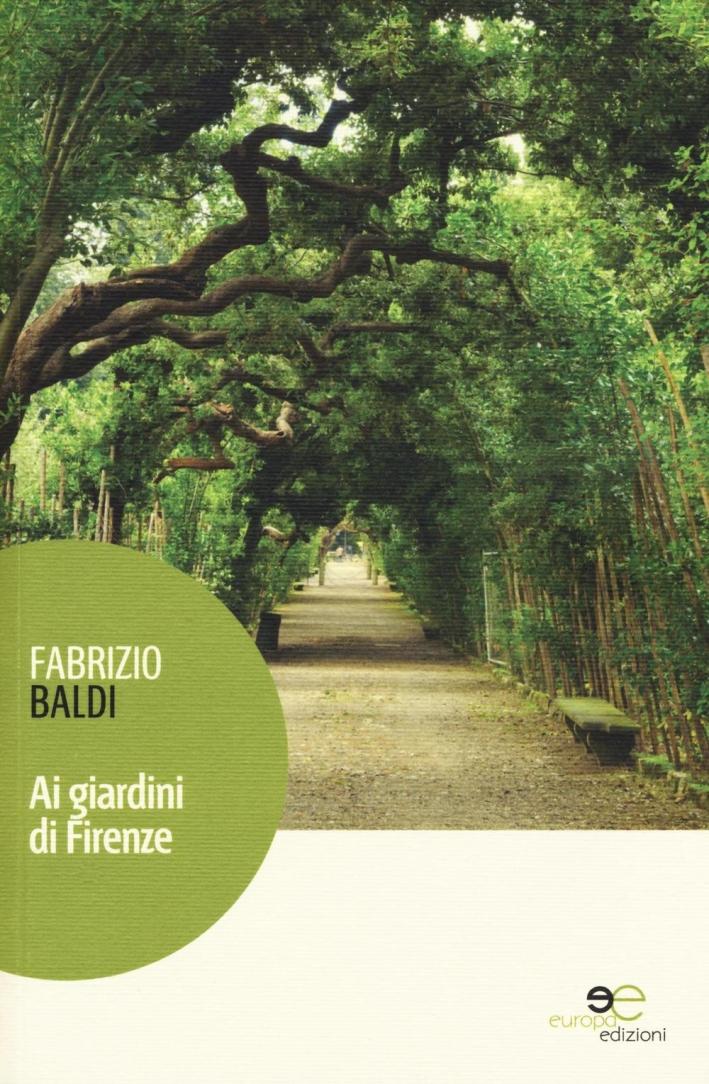 Ai giardini di Firenze