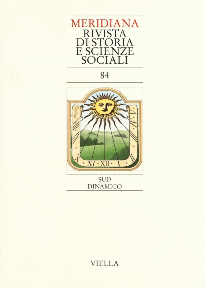 Meridiana (2015). Vol. 84: Dinamico.
