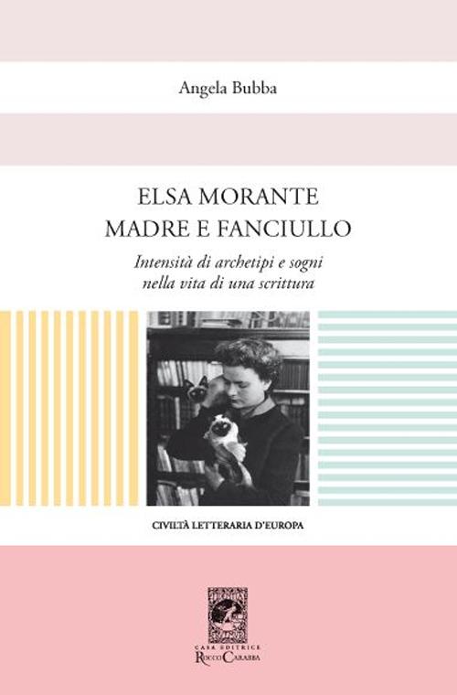 Elsa Morante madre e fanciullo.