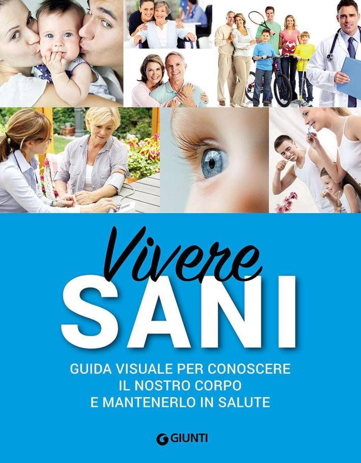 Guida alla salute per la famiglia. Conosci, previeni, cura