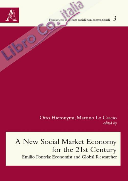 A New social market economy for the 21st Century. Emilio Fontela: Economist and global researcher.