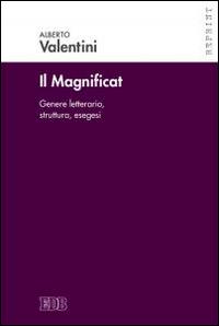 Il Magnificat. Genere letterario. Struttura. Esegesi.