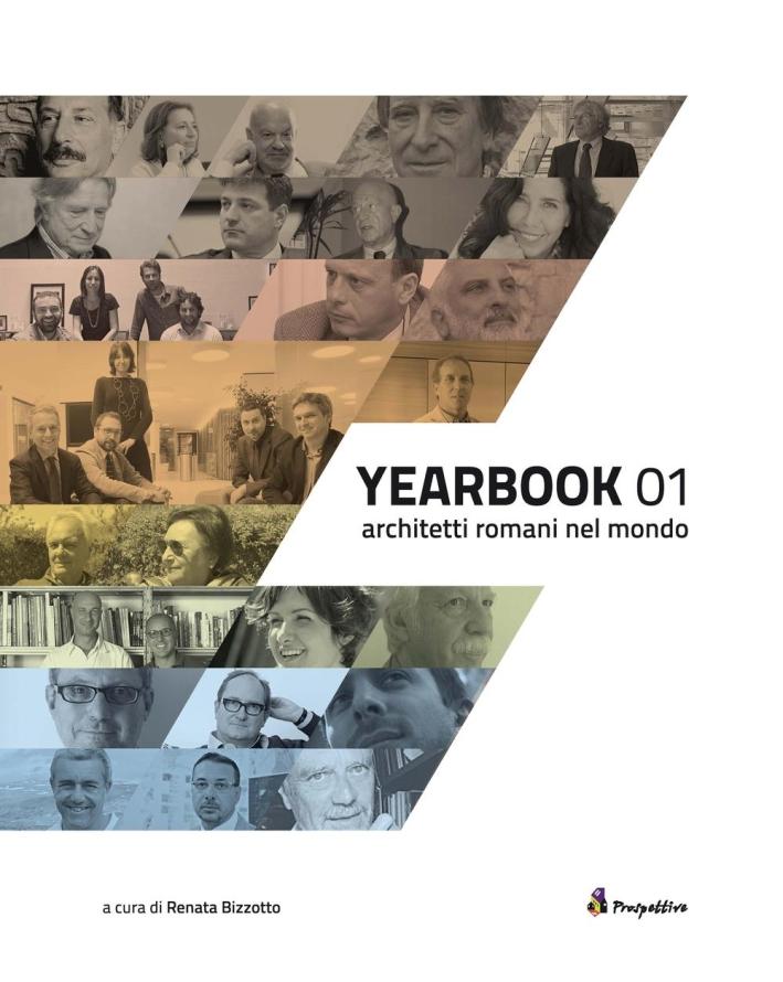 Yearbook. Architetti romani nel mondo. Vol. 1.