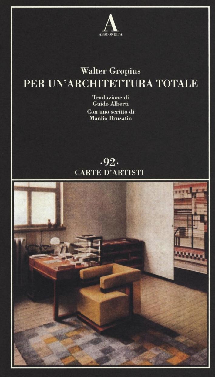 Per un'architettura totale.
