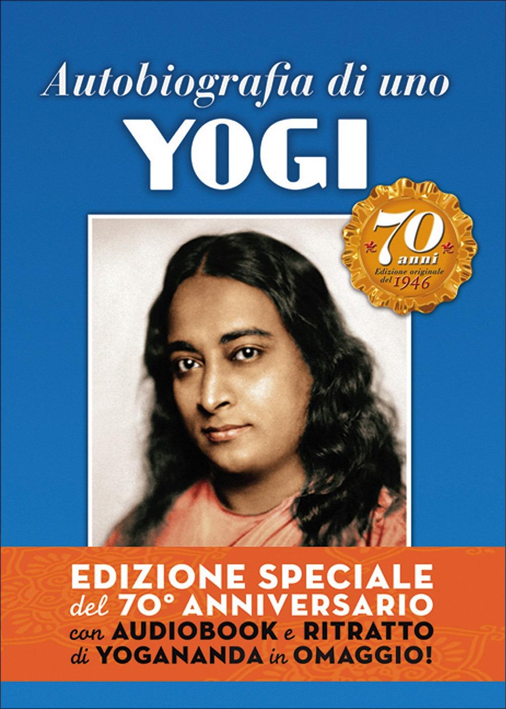 Autobiografia di uno yogi del 70° anniversario. Ediz. speciale. Con CD Audio