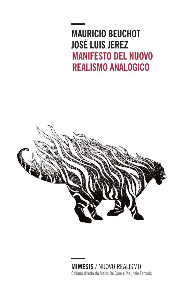 Manifesto del nuovo realismo analogico.