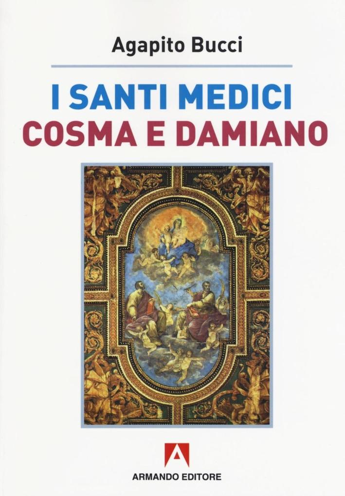 I santi medici Cosma e Damiano.