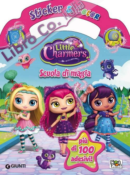 Scuola di magia. Little Charmers. Sticker & color. Con adesivi. Ediz. illustrata