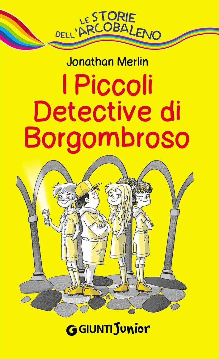 I piccoli detective di Borgombroso.