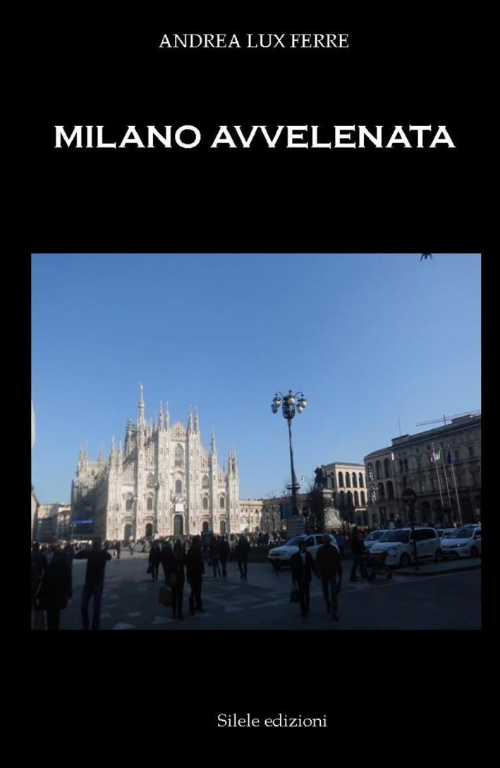 Milano avvelenata