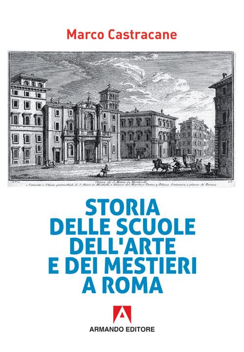 Storia delle scuole d'arti e mestieri a Roma.