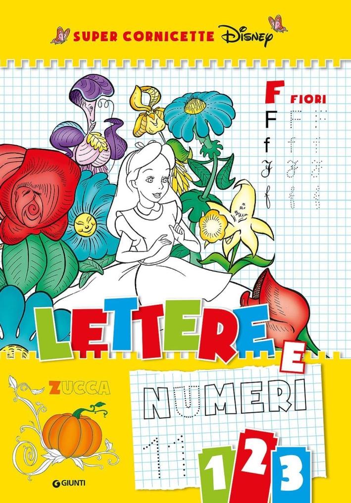 Lettere e numeri. Super cornicette Disney