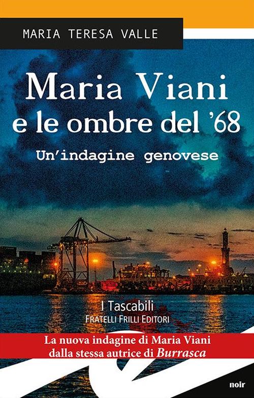Maria Viani e le ombre del '68.