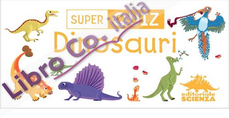 Dinosauri. Super quiz. Ediz. illustrata