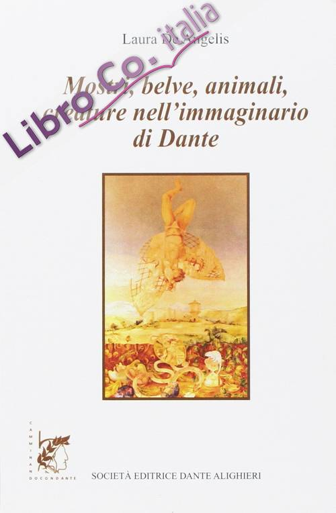 Mostri, Belve, Animali, Creature nell'Immaginario di Dante