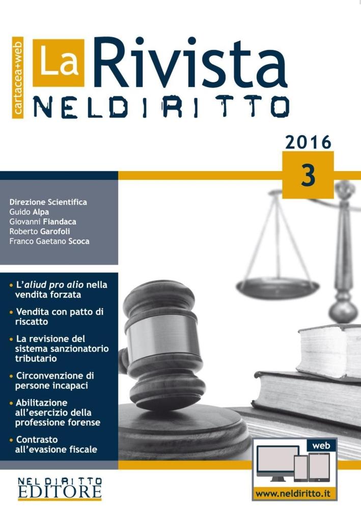 La rivista di Neldiritto (2016). Con aggiornamento online. Vol. 3.