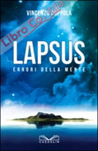 Lapsus. Errori della mente