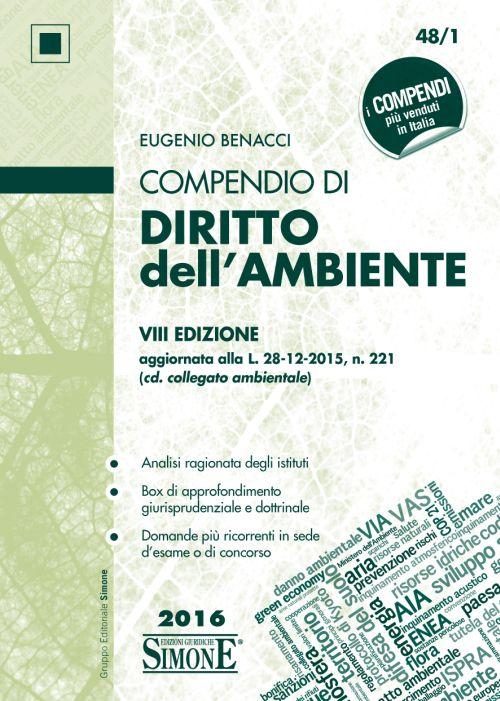 Compendio di Diritto dell'Ambiente 2016.