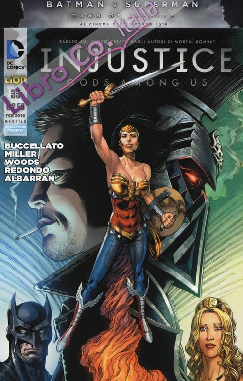 Injustice. Gods among us. Vol. 33