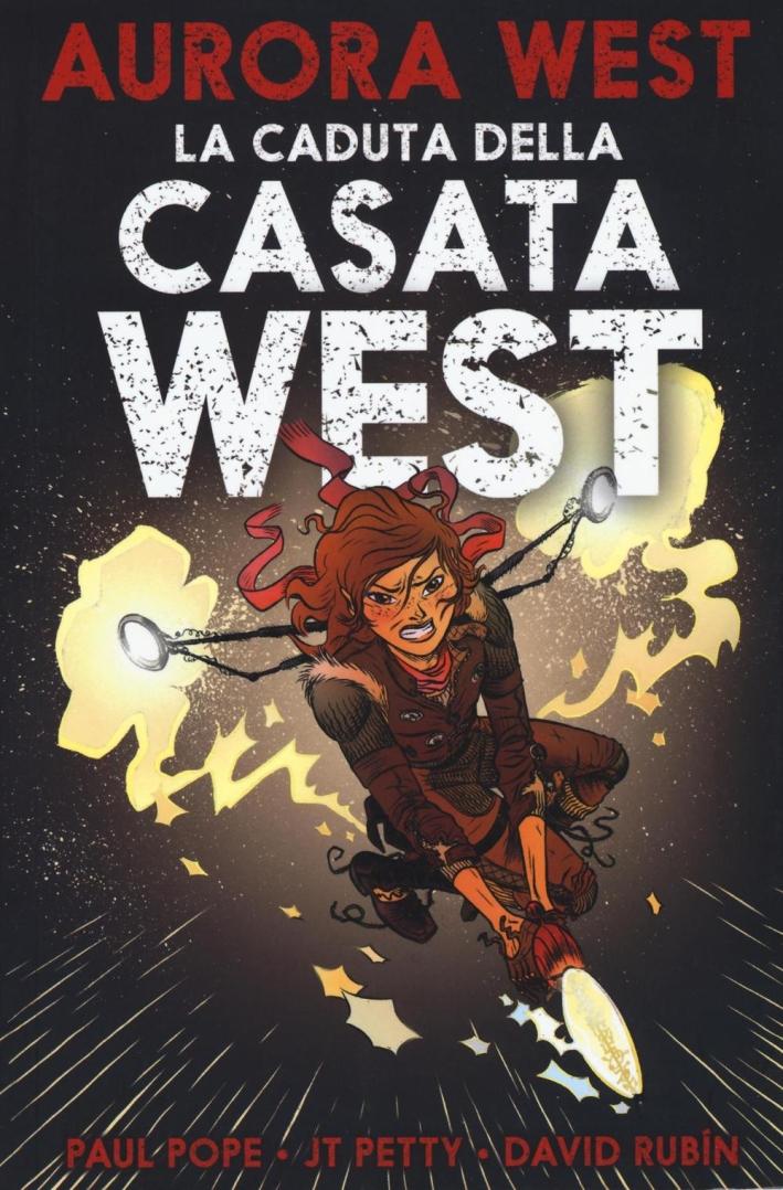 La caduta della casata West. Aurora West. Vol. 2