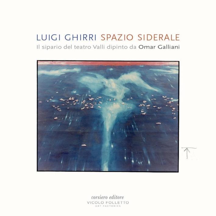Luigi Ghirri. Spazio Siderale. il Sipario del Teatro Valli Dipinto Da Omar Galliani