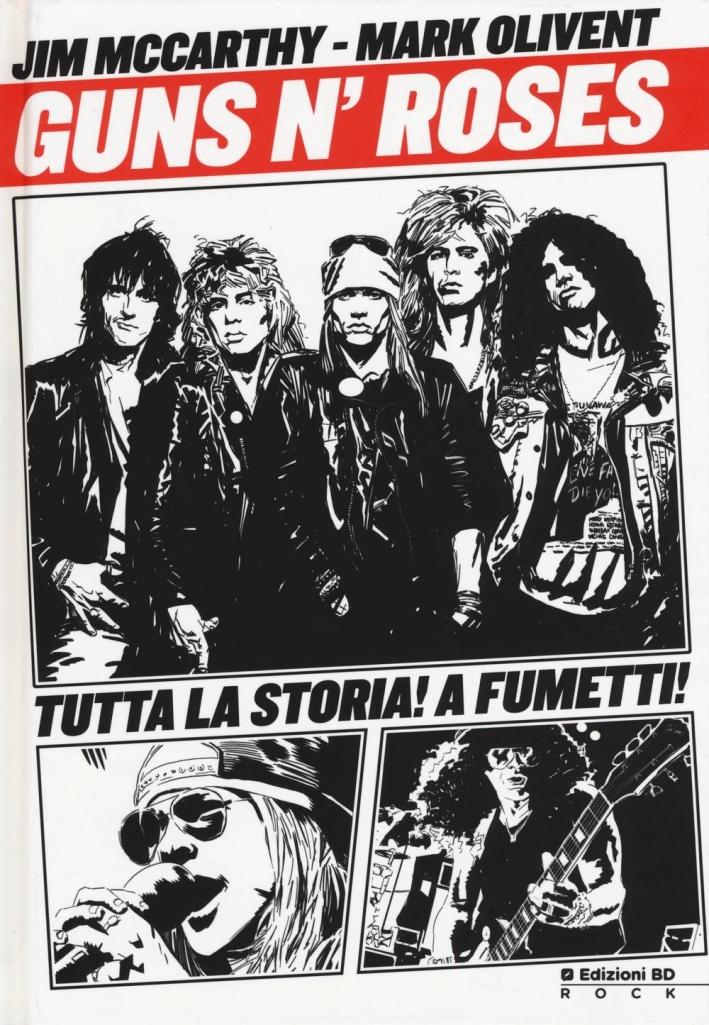 Guns n'Roses. La storia a fumetti