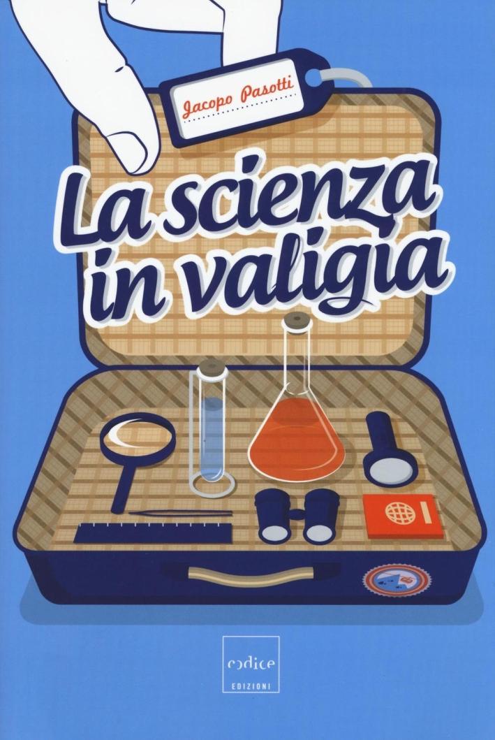 La scienza in valigia.