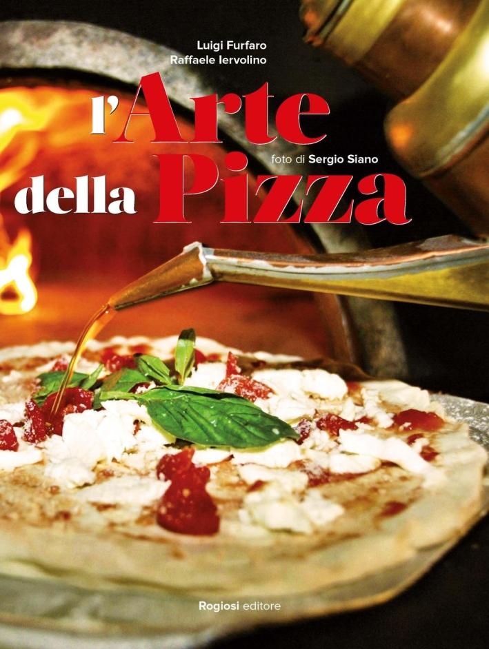 L'arte della pizza.