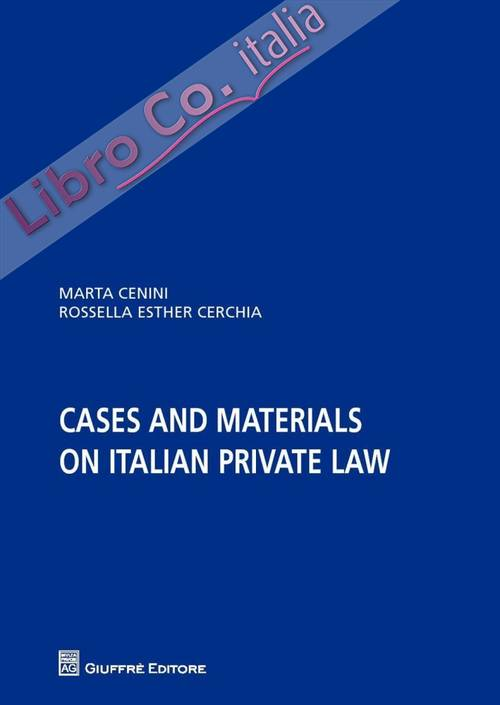 Cases and materials on italian private law