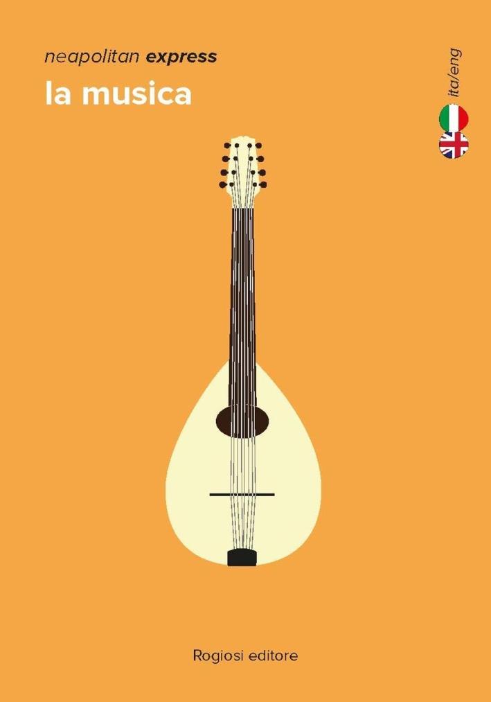 La musica. Ediz. italiana e inglese