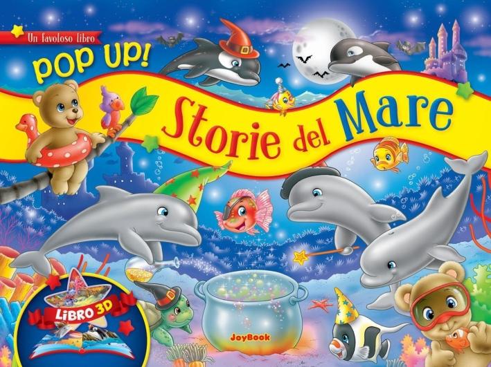 Storie del mare. Libro pop-up. Ediz. illustrata