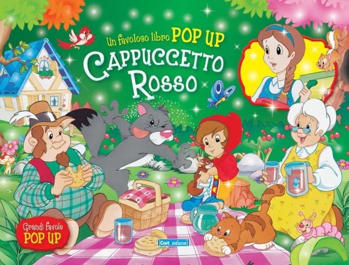 Cappuccetto rosso. Libro pop-up. Ediz. illustrata