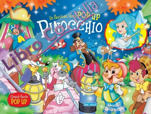 Pinocchio. Libro pop-up. Ediz. illustrata