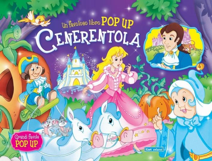 Cenerentola. Libro pop-up. Ediz. illustrata