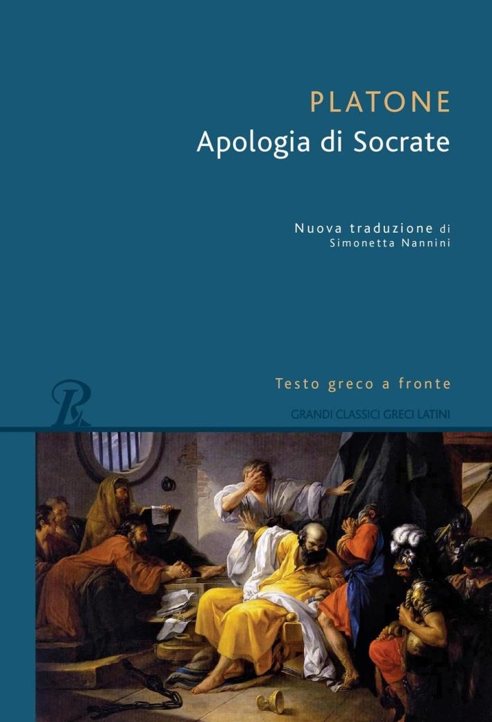 L'apologia di Socrate. Testo greco a fronte.