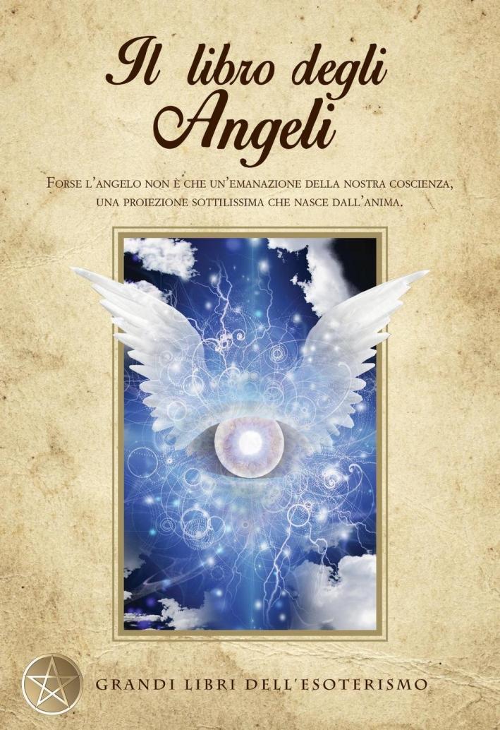 Il libro degli angeli.