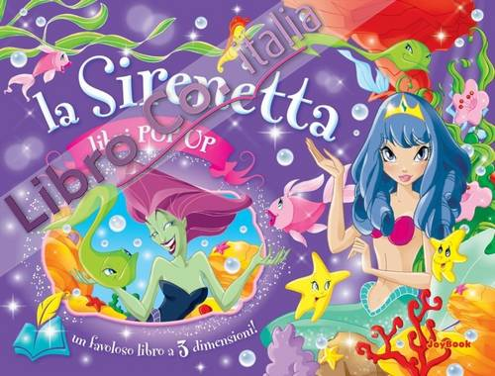 La sirenetta. Libro pop-up. Ediz. illustrata