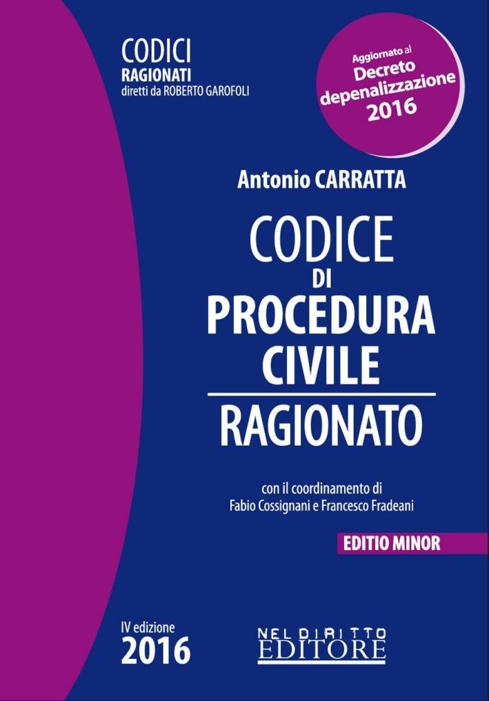 Codice di procedura civile ragionato. Ediz. minore