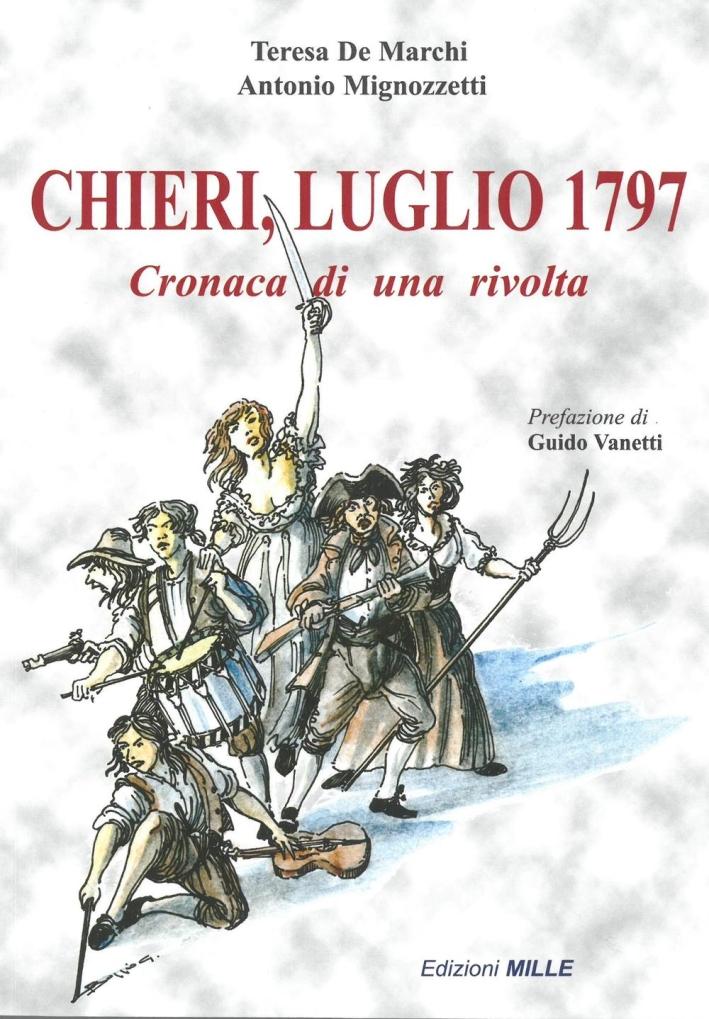 Chieri, luglio 1797. Cronaca di una rivolta.
