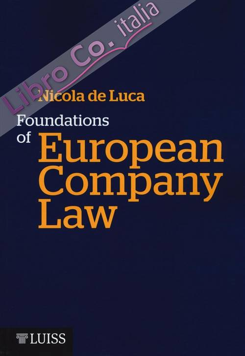 Foundations of European Company Law.