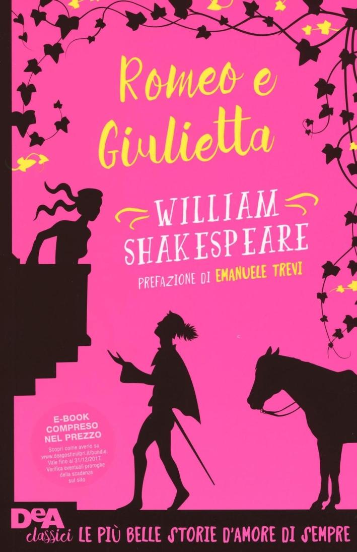Romeo e Giulietta.