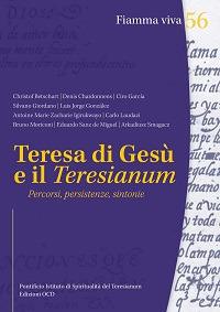 Teresa di Gesù e il Teresianum. Percorsi, persistenze, sintonie.