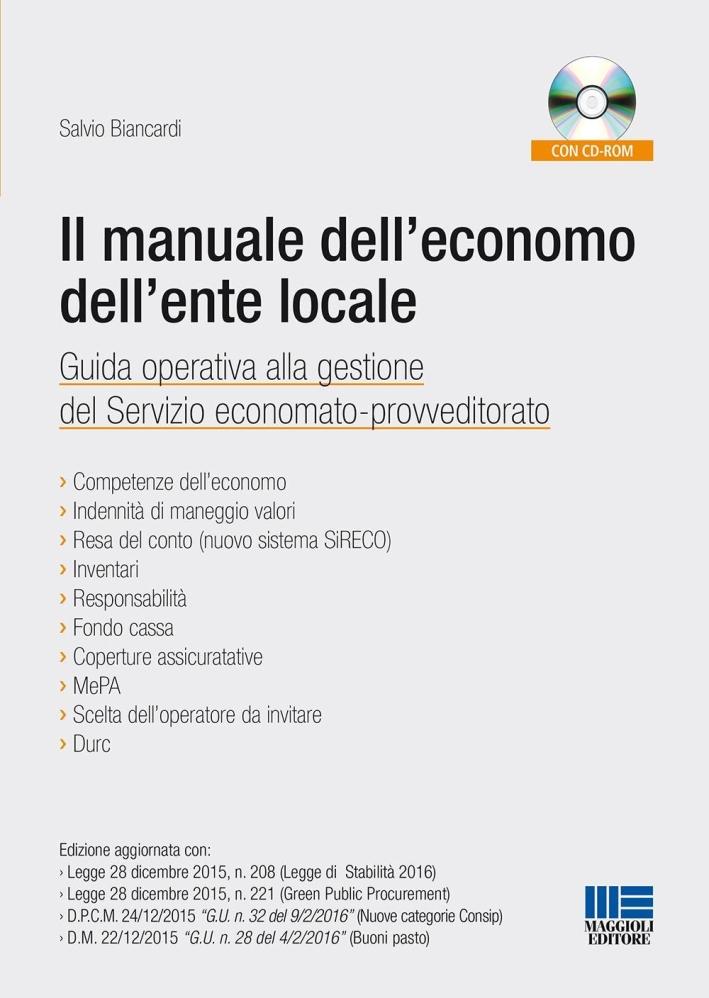 Il manuale dell'economo dell'ente locale.